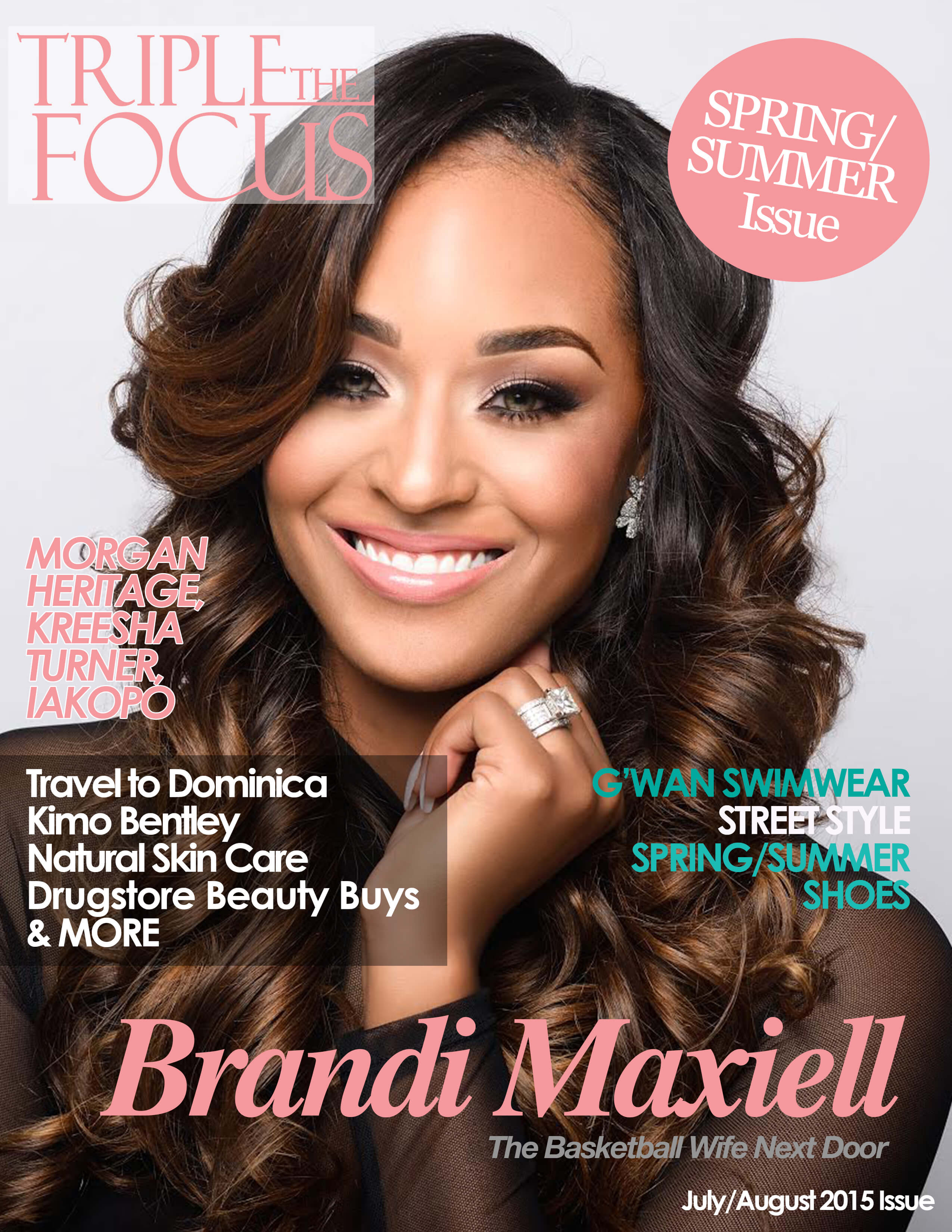 Triple the Focus with Brandi Maxiell - Style & Vibes