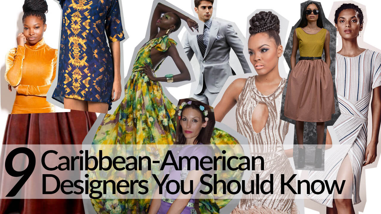 9 Caribbean American Designers You Should Know Style Vibes
