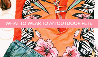 What to Wear to an Outdoor Fete