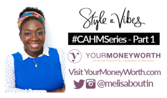 #CAHM Series Part 1 with Melisa Boutin of Your Money Worth