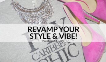 Revamp Your Style & Vibes