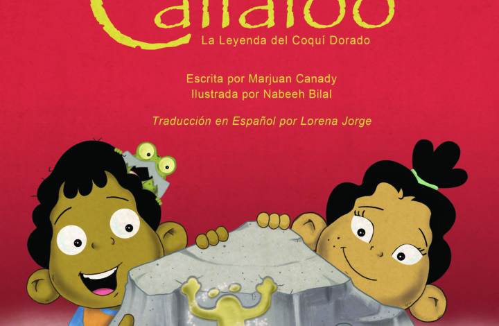 Callaloo: The Legend of the Golden Coquí en Espanol